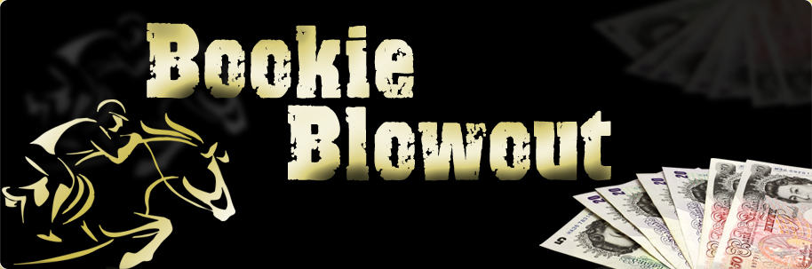 Bookie Blowout