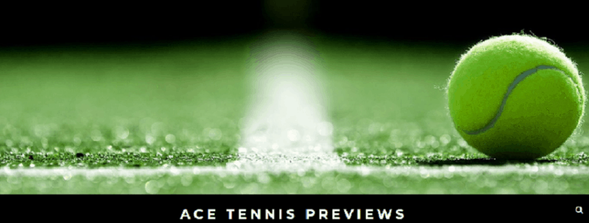 Ace Tennis Previews