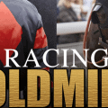 Racing goldmine