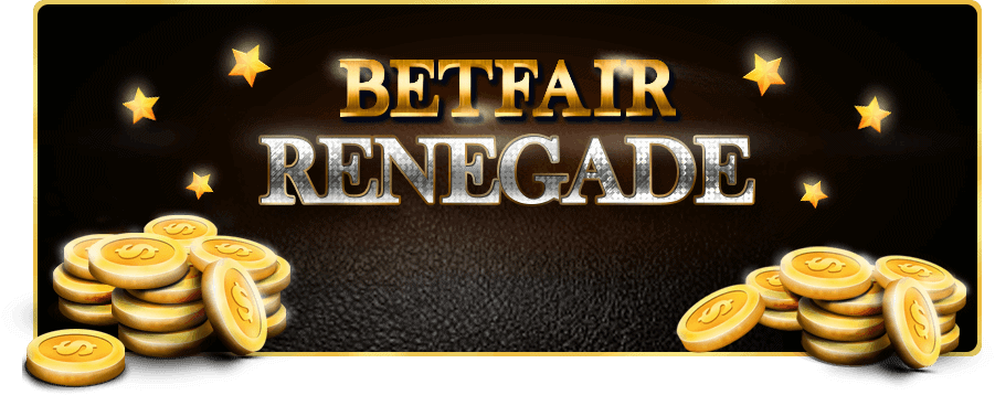Betfair Renegade