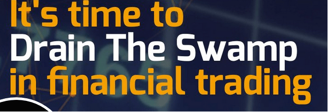 It's time to drain the swamp in financial trading